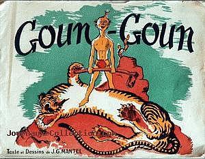 Goun Goun TEXTE ET DESSINS DE J. G. MANTEL.jpg