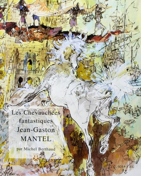 Jean-Gaston-MANTEL-Les Chevauchées Fantastiques a.jpg