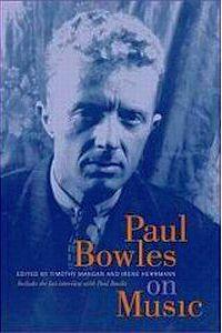 Paul Bowles on music.jpg