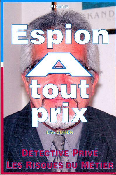 Elie Moise Cohen , espion a tout prix, son livre.jpg