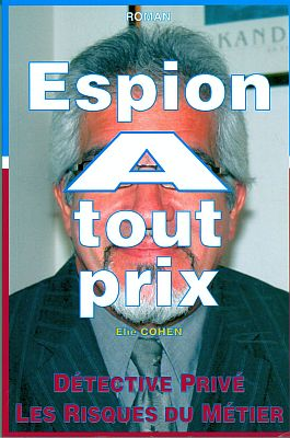 Elie Moise Cohen , espion a tout prix.2.jpg